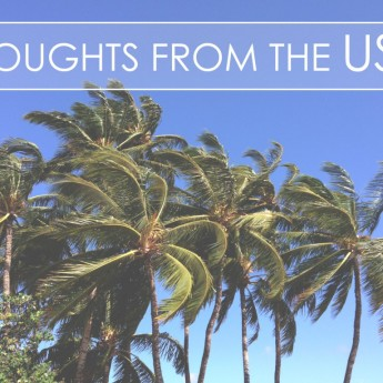 Initial Thoughts from the USA